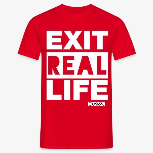 Exit REAL LIFE - white - Men's T-Shirt
