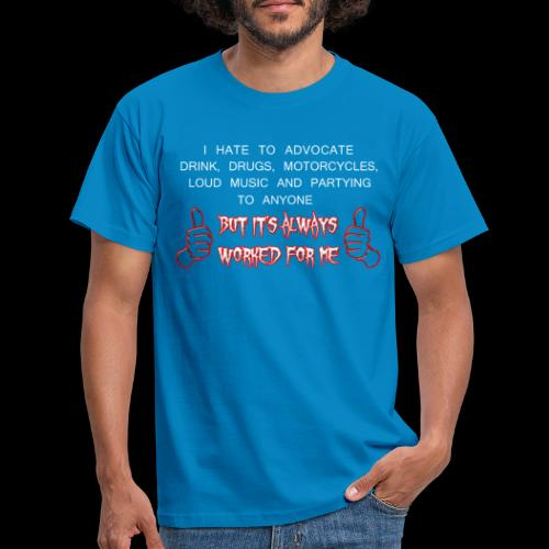Worked For Me - Men's T-Shirt