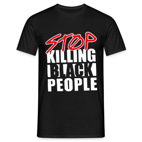 Stop Killing Black People Men's T-shirt - Maglietta da uomo