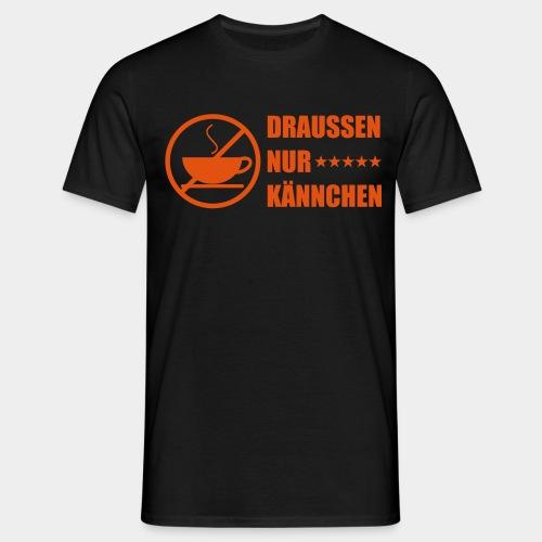 nur kaennchen - Männer T-Shirt