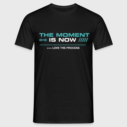 THE MOMENT IS NOW - Camiseta hombre
