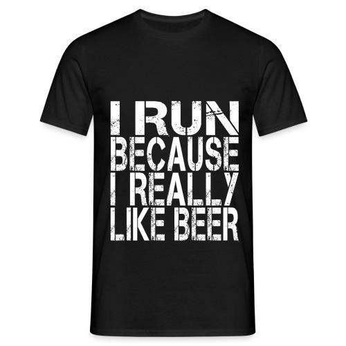i run because like beer - Men's T-Shirt