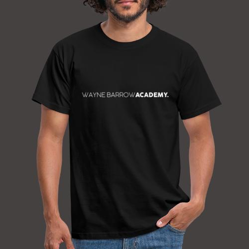 Wayne Barrow Academy Merchandise - Men's T-Shirt