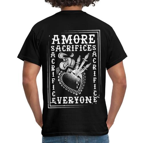 HELL apparel | AMORE SACRIFICES EVERYONE | 2019 - Männer T-Shirt