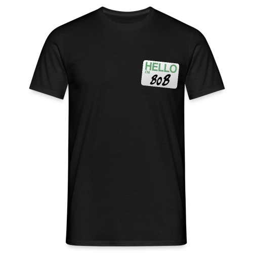 hello im bob - Men's T-Shirt