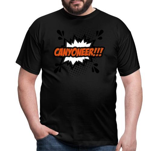 Canyoneer!!! - Männer T-Shirt