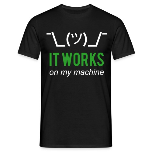 It works on my machine Funny Developer Design - Men's T-Shirt
