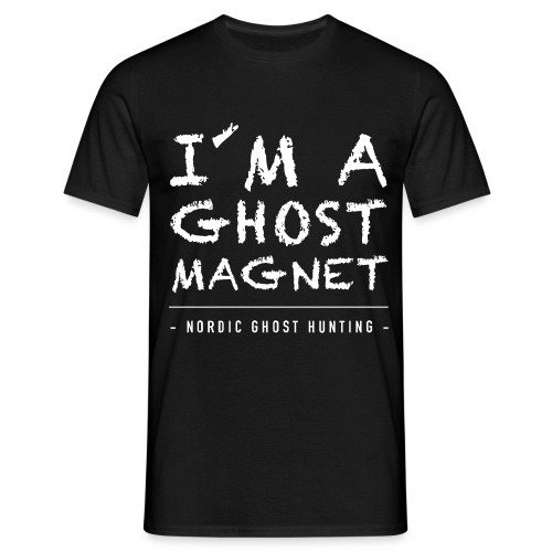I´m a ghost magnet - T-shirt herr