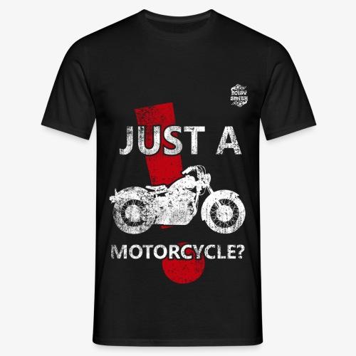 JustAMotorcycle2 - Camiseta hombre