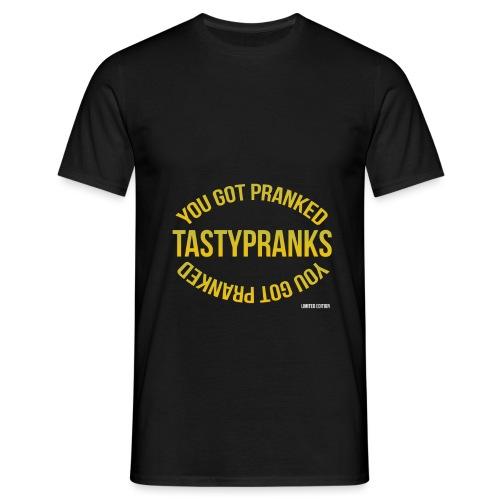 YOU GOT PRANKED TASTYPRAN - T-skjorte for menn