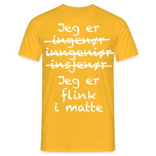 Flink i matte - T-skjorte for menn