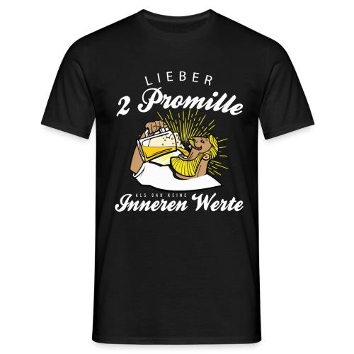 Lustiger Spruch - Lieber 2 Promille - Männer T-Shirt