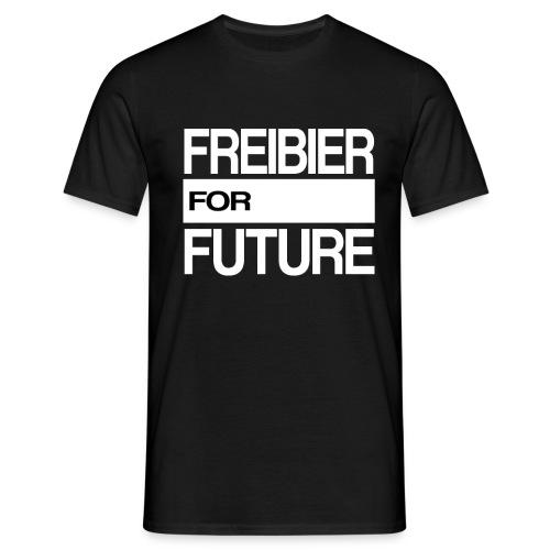 Freibier for future Fridays For Future - Männer T-Shirt