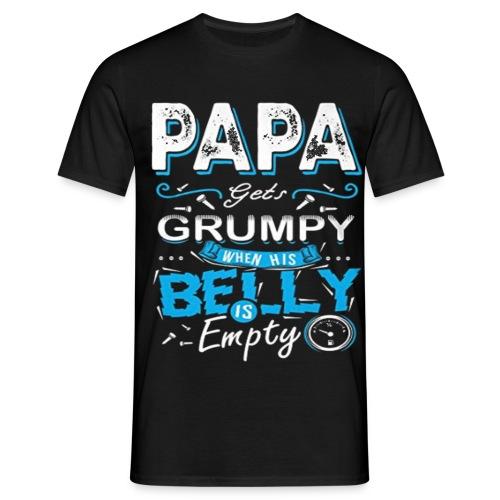 PAPA GETS GRUMPY... - Maglietta da uomo