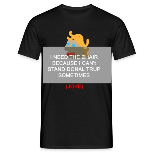 Chair Trump - T-shirt Homme