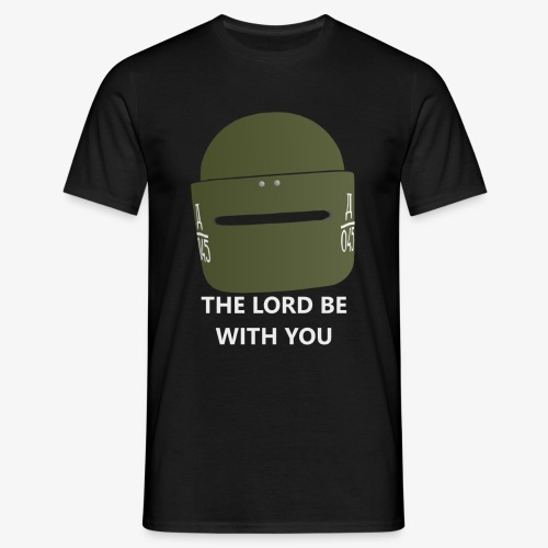 R6 The Lord Be With You - Men's T-Shirt