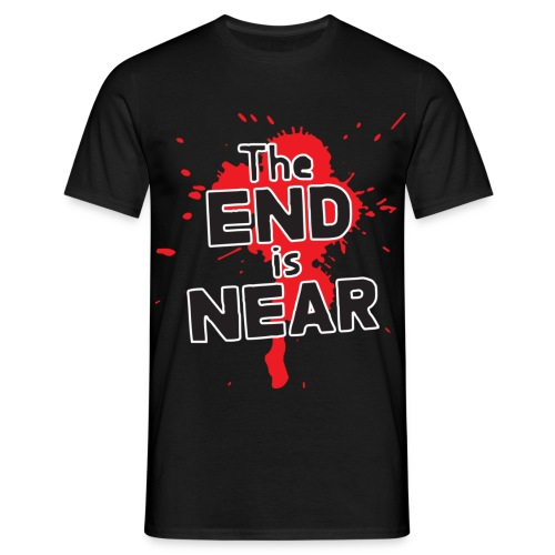 the end is near - T-shirt herr