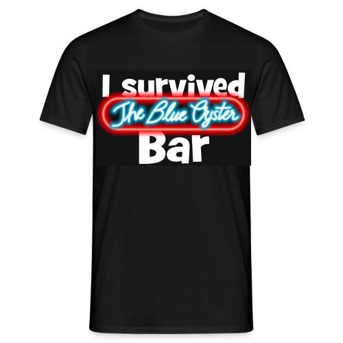 I survived the Blue Oyster Bar - Männer T-Shirt