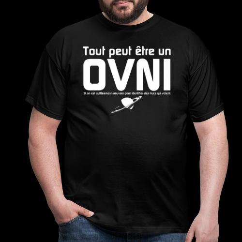 Tout est OVNI - T-shirt Homme