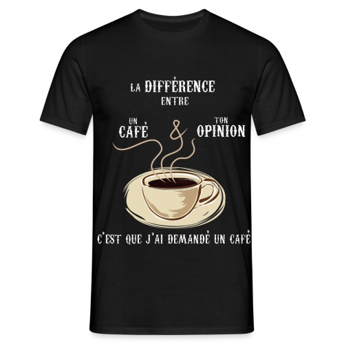 Cafe vs opinion - 2 - Men's T-Shirt