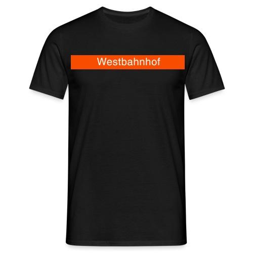 Westbahnhof - Männer T-Shirt