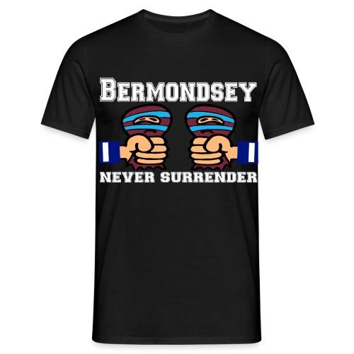 Bermondsey Never Surrender - Men's T-Shirt