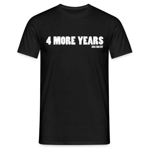 4 more years - Forward - T-shirt Homme