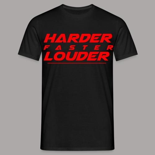 Harder Faster Louder Tekst Red - Mannen T-shirt