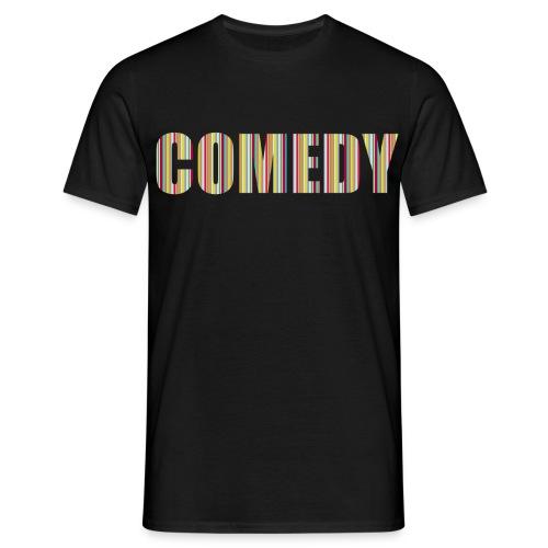 Comedy - Männer T-Shirt