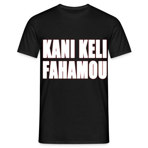 kani keli fahamou 1 - T-shirt Homme
