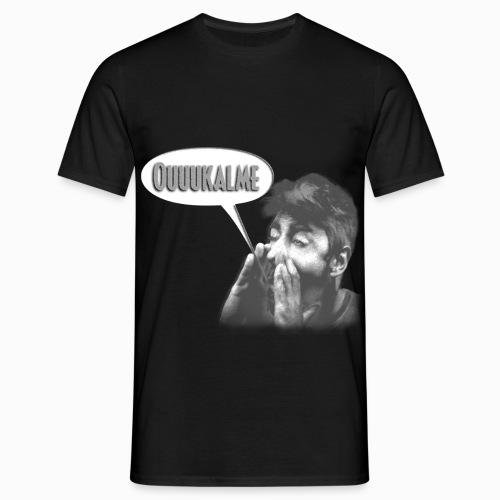 Ouuukalme - T-shirt Homme