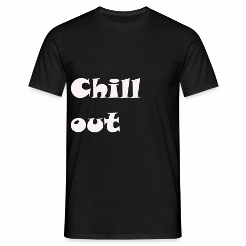 chill jugend ruhig Schriftzug geburtstag chillig - Männer T-Shirt