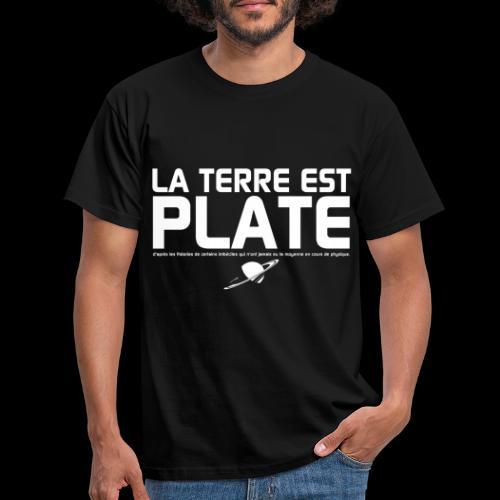 La Terre est Plate - T-shirt Homme