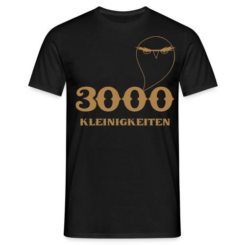 3000kleinigkeiten - Männer T-Shirt