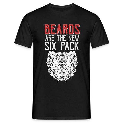 BEARDS ARE THE NEW SIXPACK - Bart Sixpack - Männer T-Shirt