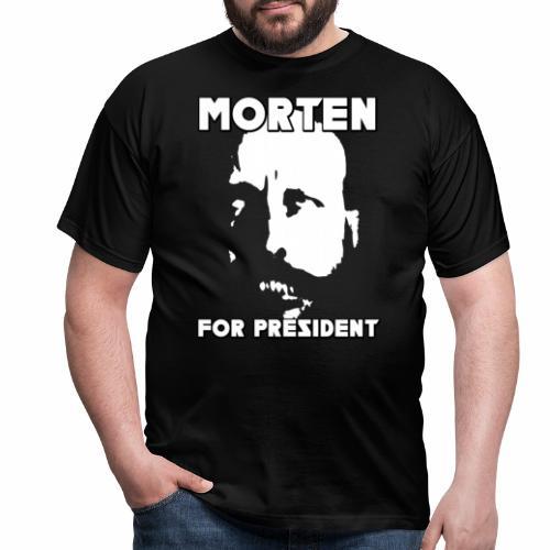 MORTEN FOR PRESIDENT - T-skjorte for menn