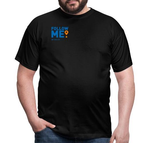 Follow me - Herre-T-shirt