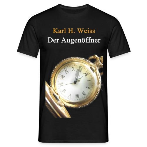 Augenöffner - Männer T-Shirt