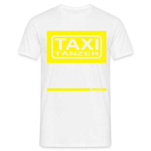 Taxitänzer - Männer T-Shirt