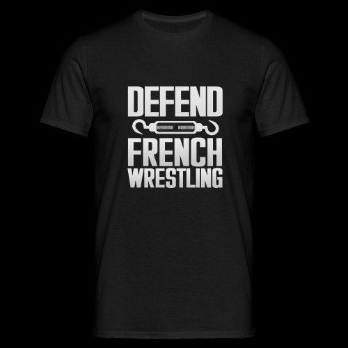 Defend French Wrestling - T-shirt Homme