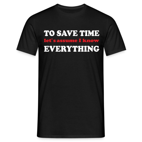 to save time - T-shirt herr