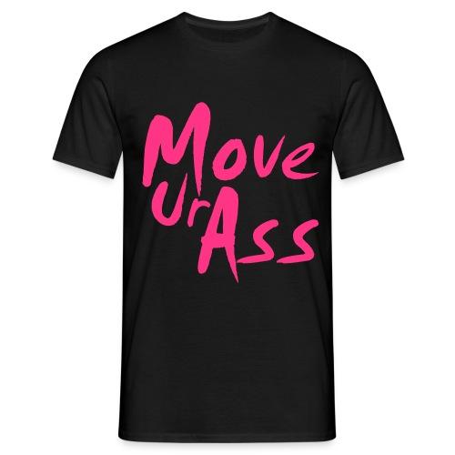 MoveUrAss - Männer T-Shirt