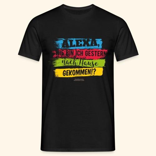 Alexa, Heimweg - Männer T-Shirt