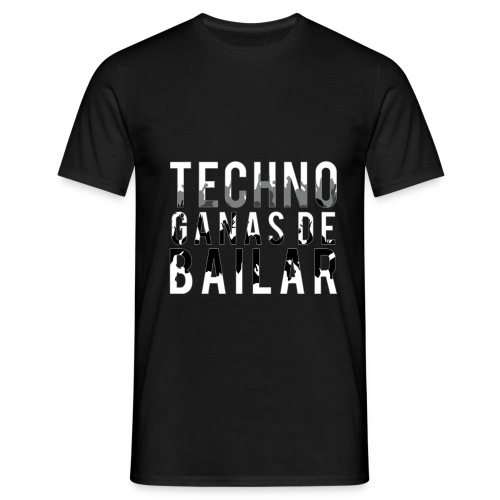 Camiseta TECHNO GANAS DE BAILAR - Camiseta hombre