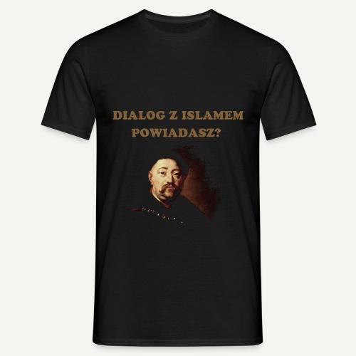 Dialog z islamem powiadasz - Koszulka męska