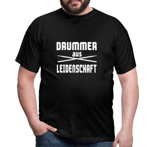 Drummer aus Leidenschaft - Männer T-Shirt