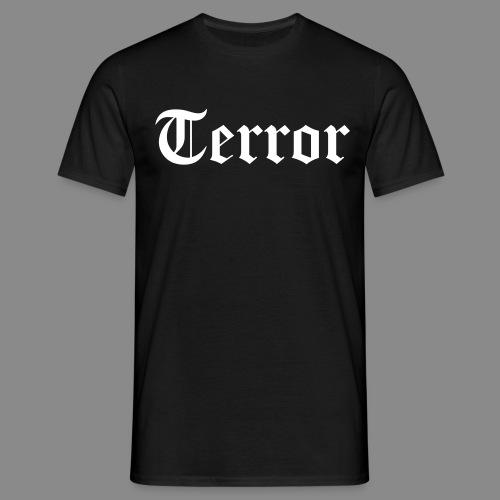 terror - Men's T-Shirt