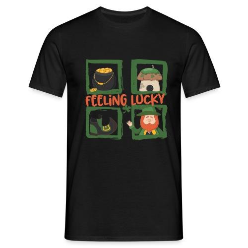 feeling lucky - stay happy - St. Patrick's Day - Men's T-Shirt