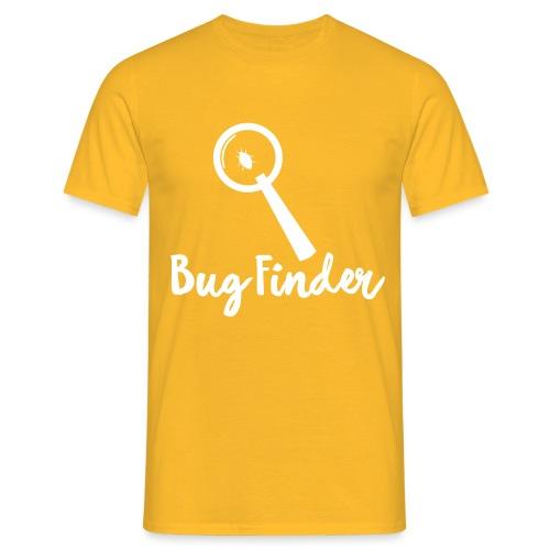 Programmierer Bug Finder Programmieren Nerd Spruch - Männer T-Shirt
