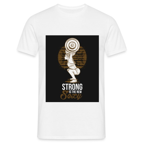 Strong is The New Sexy - Miesten t-paita